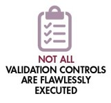 Not All Validation Controls Are Flawlessly Executed
